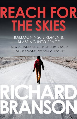 9780753519875: Reach for the Skies: Ballooning, Birdmen & Blasting into Space