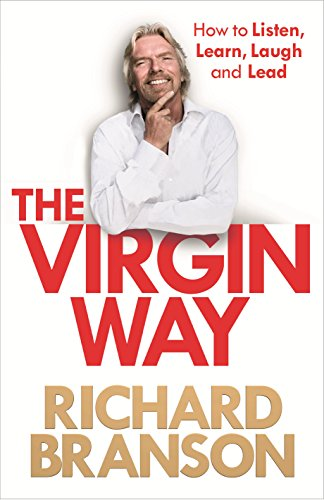9780753519882: Virgin Way How to Listen, Learn, Laugh and Lead