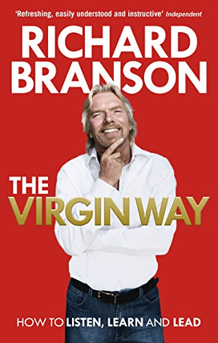 9780753519899: The Virgin Way: How to Listen, Learn, Laugh and Lead