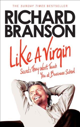9780753519929: Like A Virgin: Secrets They Won?t Teach You at Business School