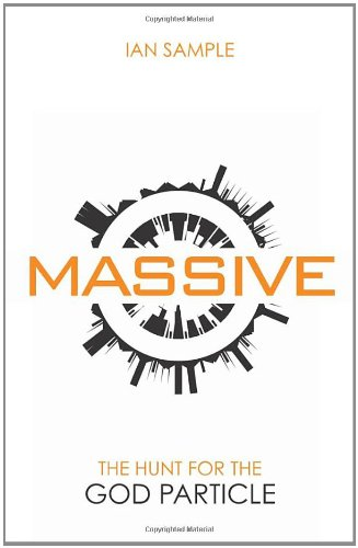 9780753522110: Massive: The Hunt for the God Particle