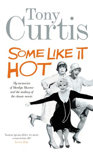 9780753522257: Some Like It Hot: Me, Marilyn and the Movie