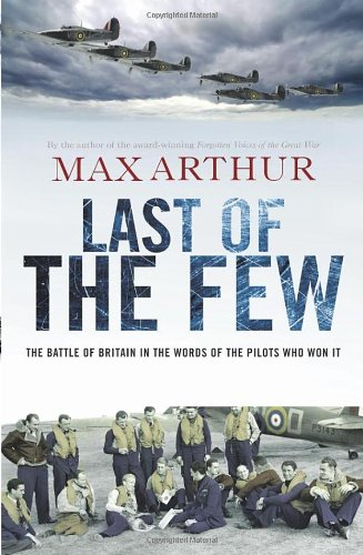 9780753522288: Last of the Few: Final Words From the Battle of Britain Pilots