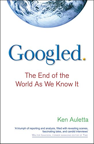 9780753522424: Googled: The End of the World as We Know It