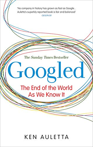 9780753522431: Googled: The End of the World as We Know It