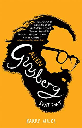 Allen Ginsberg: Beat Poet: Barry Miles