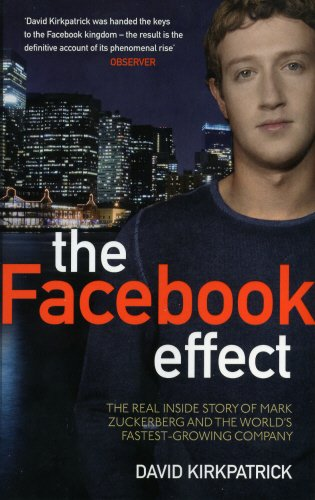 9780753522745: The Facebook Effect: The Inside Story of the Company That is Connecting the World