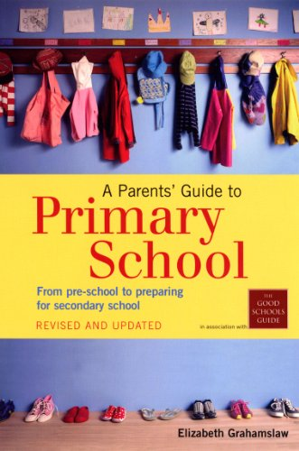 9780753522776: A Parents' Guide to Primary School: From pre-school to preparing for secondary shool