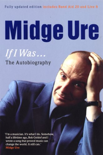 9780753539019: Midge Ure: If I Was...: The Autobiography