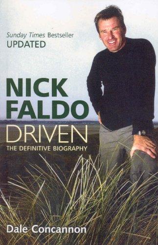 9780753539057: Nick Faldo: Driven - The Definitive Biography