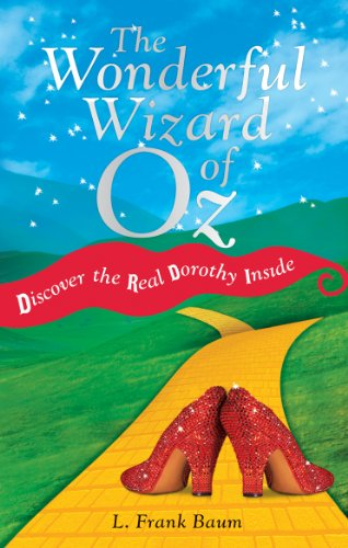 9780753539446: The Wonderful Wizard of Oz: Discover the Real Dorothy Inside