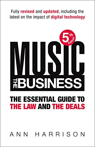 9780753539583: Music: The Business: The Essential Guide to the Law and the Deals