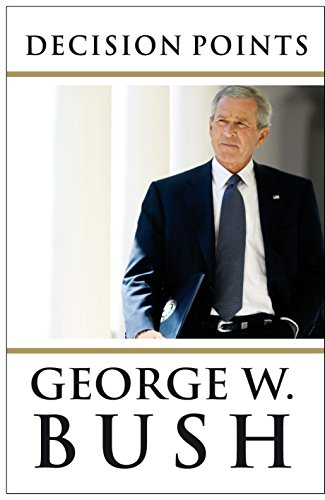 Decision Points Hardcover Signed George W Bush