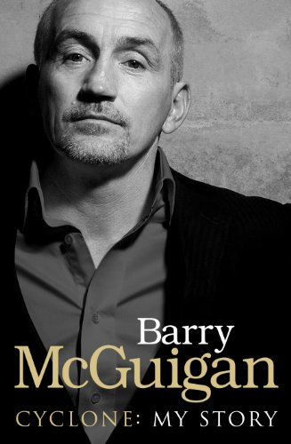 Cyclone: My Story: McGuigan, Barry