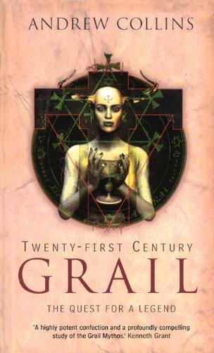 9780753540183: Twenty-First Century Grail: The Quest for a Legend
