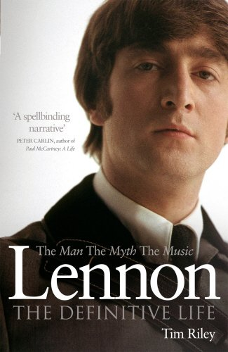 Lennon: The Man, the Myth, the Music - The Definitive Life (0753540207) by Tim Riley