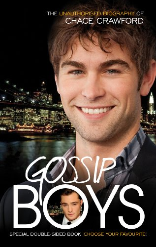 9780753540282: Gossip Boys: The Double Unauthorised Biography of Ed Westwick and Chace Crawford