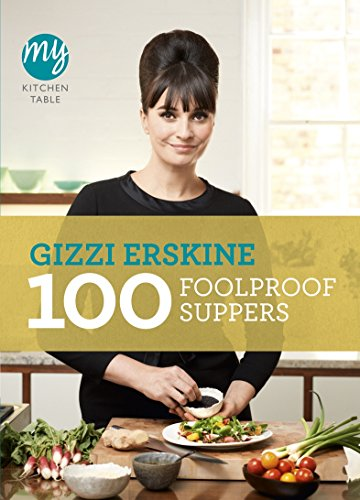 9780753540589: 100 Foolproof Suppers (My Kitchen Table)