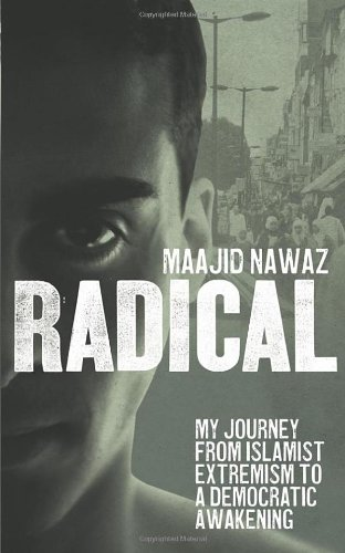 9780753540763: Radical: My Journey from Islamist Extremism to a Democratic Awakening