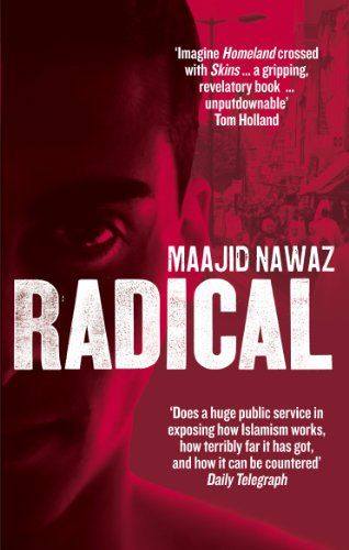 9780753540770: Radical My Journey from Islamist Extremism to a Democratic Awakening