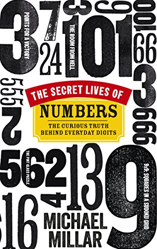 9780753540862: The Secret Lives of Numbers: The Curious Truth Behind Everyday Digits