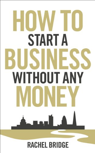 9780753540879: How To Start a Business without Any Money
