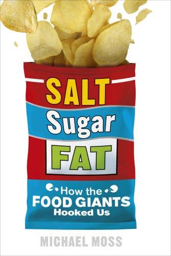 9780753541463: Salt, Sugar, Fat: How the Food Giants Hooked Us
