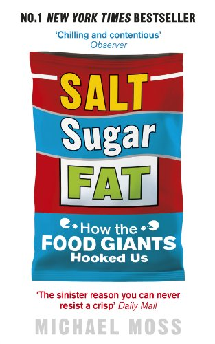 9780753541470: Salt, Sugar, Fat: How the Food Giants Hooked Us