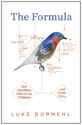 9780753541685: The Formula: How Algorithms Solve all our Problems ... and Create More