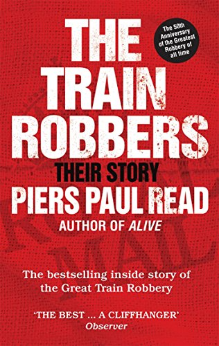 9780753541760: The Train Robbers: Their Story