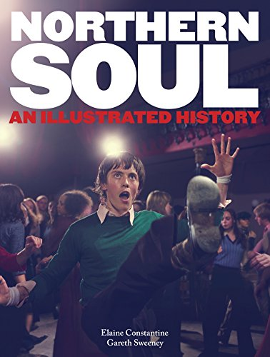 9780753541913: Northern Soul: An Illustrated History