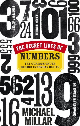 9780753545096: The Secret Lives of Numbers: The Curious Truth Behind Everyday Digits
