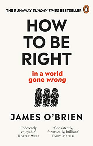9780753553121: How To Be Right: ... in a world gone wrong