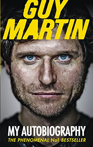 9780753555033: Guy Martin: My Autobiography