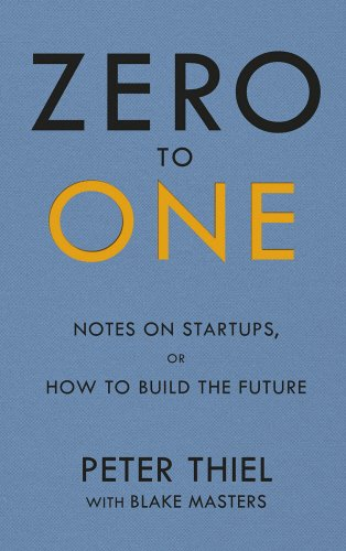 9780753555187: Zero to One: Notes on Start Ups, or How to Build the Future