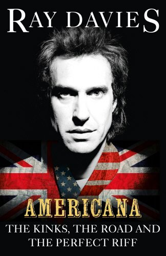 9780753555224: Americana: The Kinks, the Road and the Perfect Riff