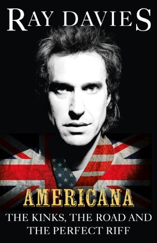 9780753555231: Americana: The Kinks, the Road and the Perfect Riff