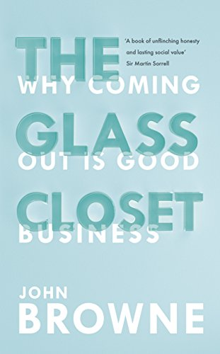 9780753555323: The Glass Closet: Why Coming Out is Good Business