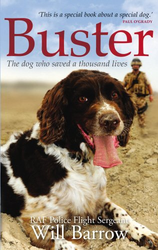 9780753555781: Buster: The dog who saved a thousand lives