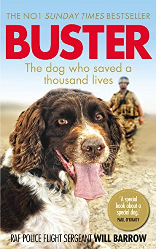 9780753555798: Buster: The dog who saved a thousand lives