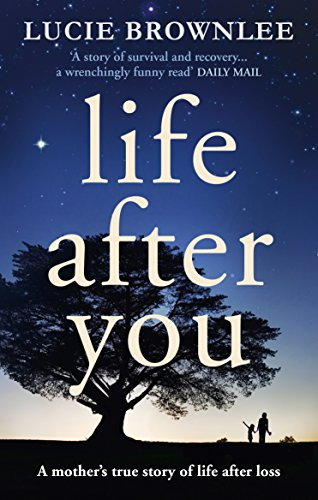 Life After You: Brownlee, Lucie