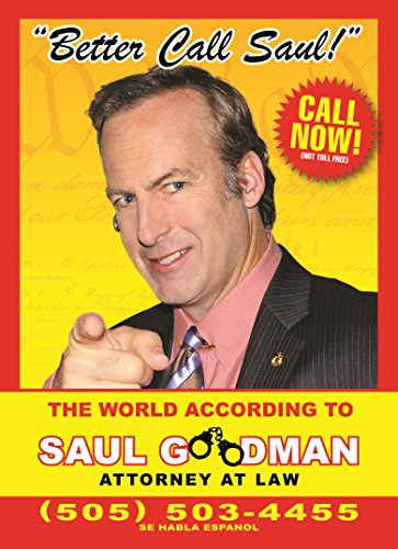 9780753556078: Better Call Saul: The World According to Saul Goodman - Attorney at Law