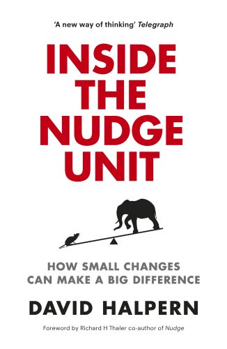 9780753556535: Inside the Nudge Unit: How small changes can make a big difference