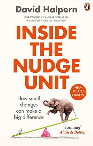 9780753556559: Inside the Nudge Unit: How small changes can make a big difference