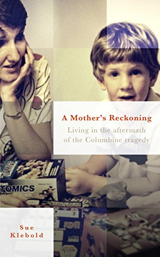 9780753556795: A Mother's Reckoning: Living in the aftermath of the Columbine tragedy