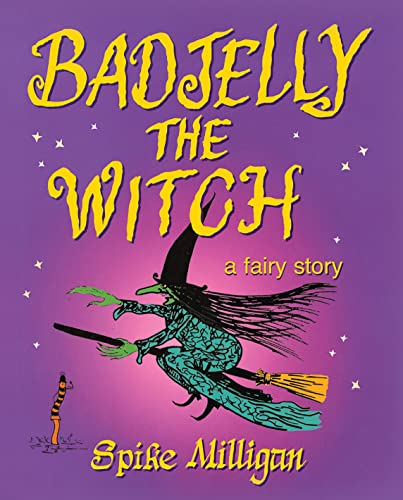 Badjelly the Witch: Milligan, Spike