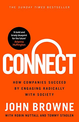 9780753556931: Connect: How Businesses that Engage with Societey Become more Successful