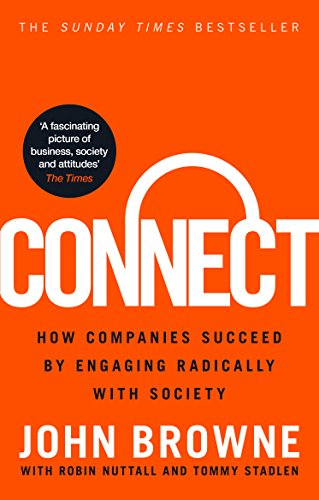 9780753556948: Connect: How Companies Succeed by Engaging Radically with Society