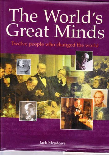 The World's Great Minds (0753700204) by Meadows, Jack