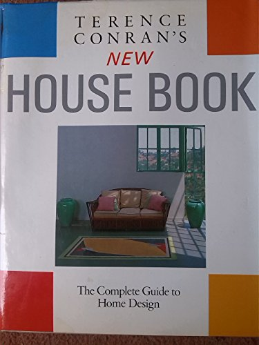 9780753700549: Terence Conran's New House Book: The Complete Guide to Home Design